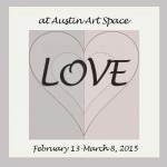 """""""LOVE"""" — Coming Soon to Austin Art Space"""
