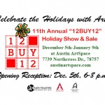 "11th Annual ""12BUY12"" Holiday Show & Sale Now in the Gallery!"